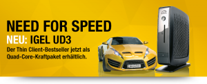 IGEL UD3 - Need for Speed